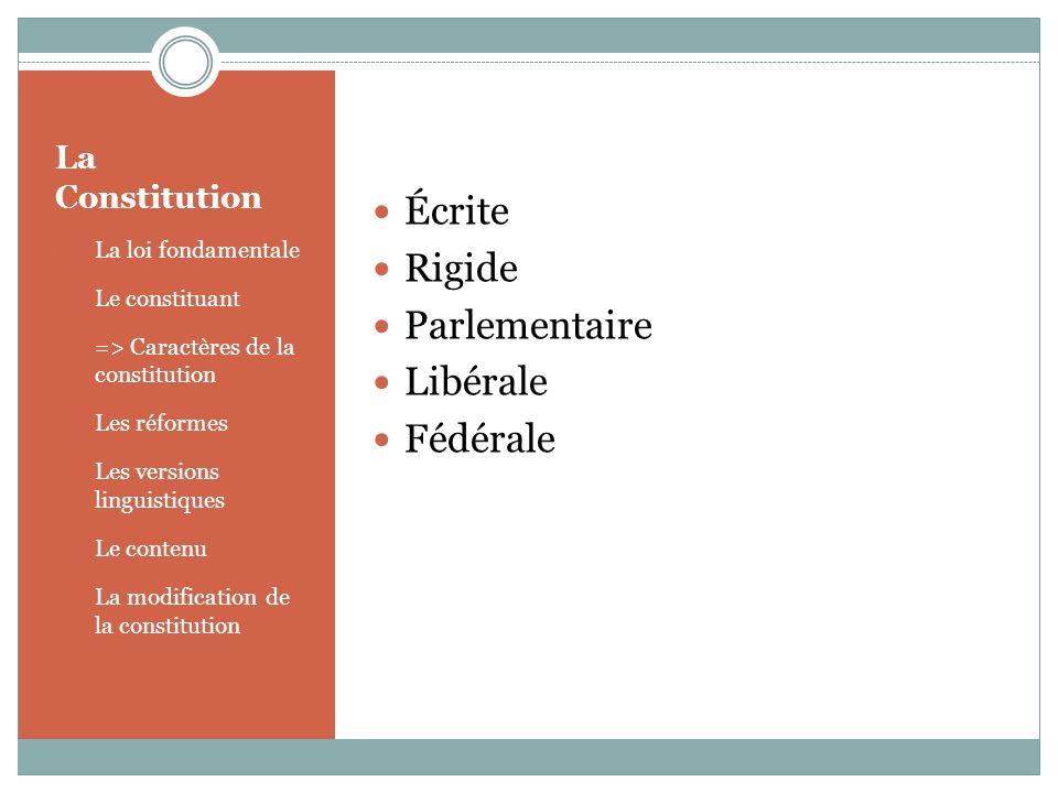 Écrite Rigide Parlementaire Libérale Fédérale La Constitution