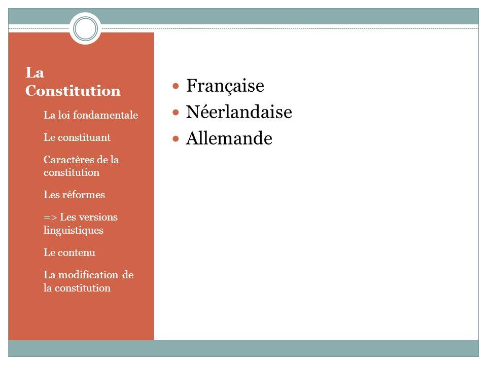 Française Néerlandaise Allemande La Constitution La loi fondamentale