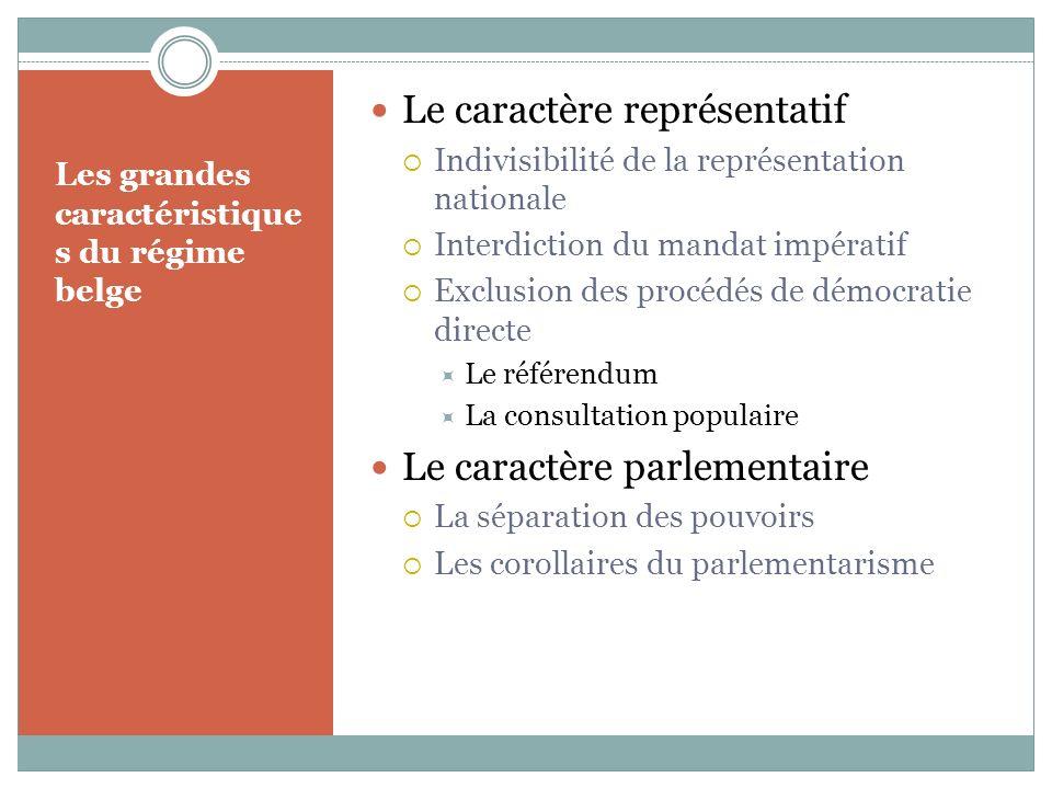 Les grandes caractéristiques du régime belge
