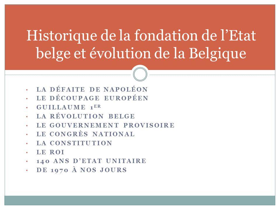 Historique de la fondation de l'Etat belge et évolution de la Belgique