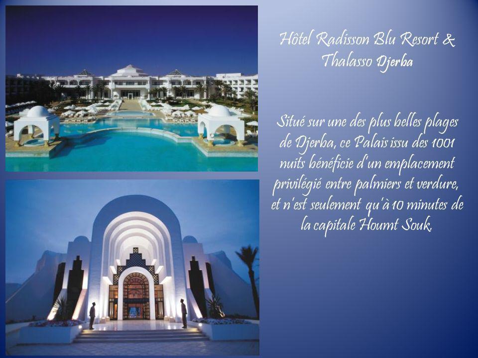 Hôtel Radisson Blu Resort & Thalasso Djerba