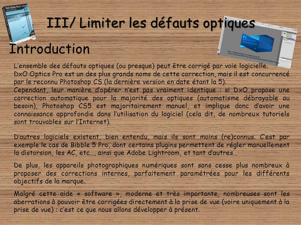 III/ Limiter les défauts optiques