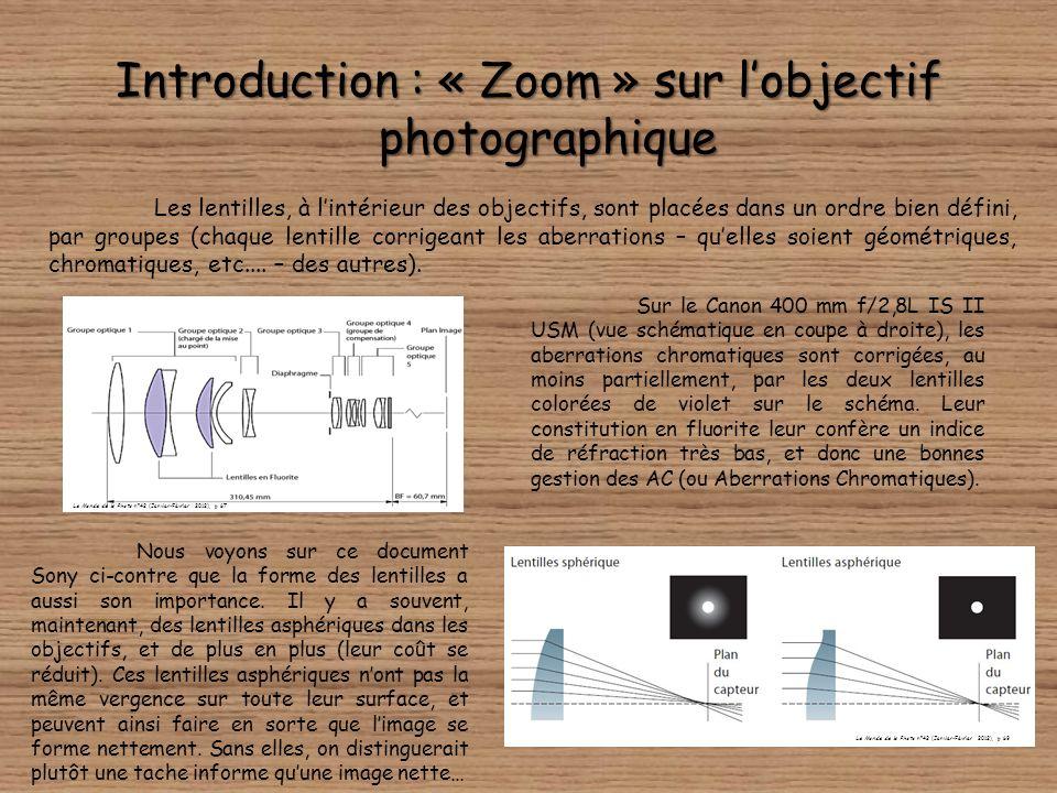 Introduction : « Zoom » sur l'objectif photographique