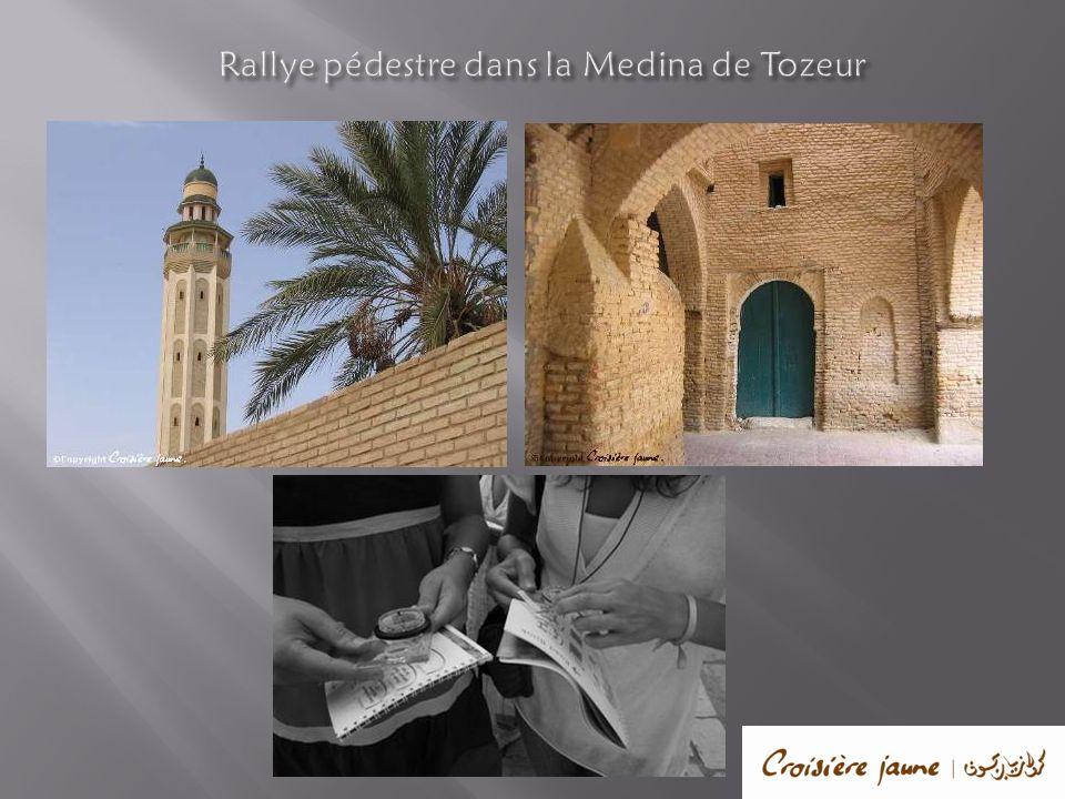 Rallye pédestre dans la Medina de Tozeur