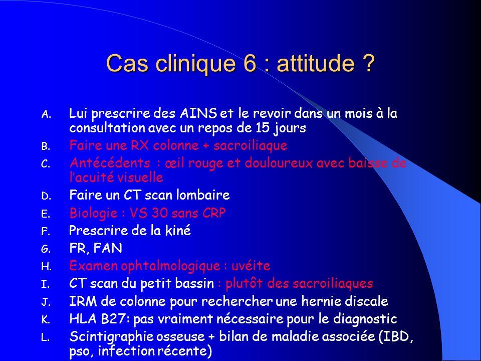 Cas clinique 6 : attitude