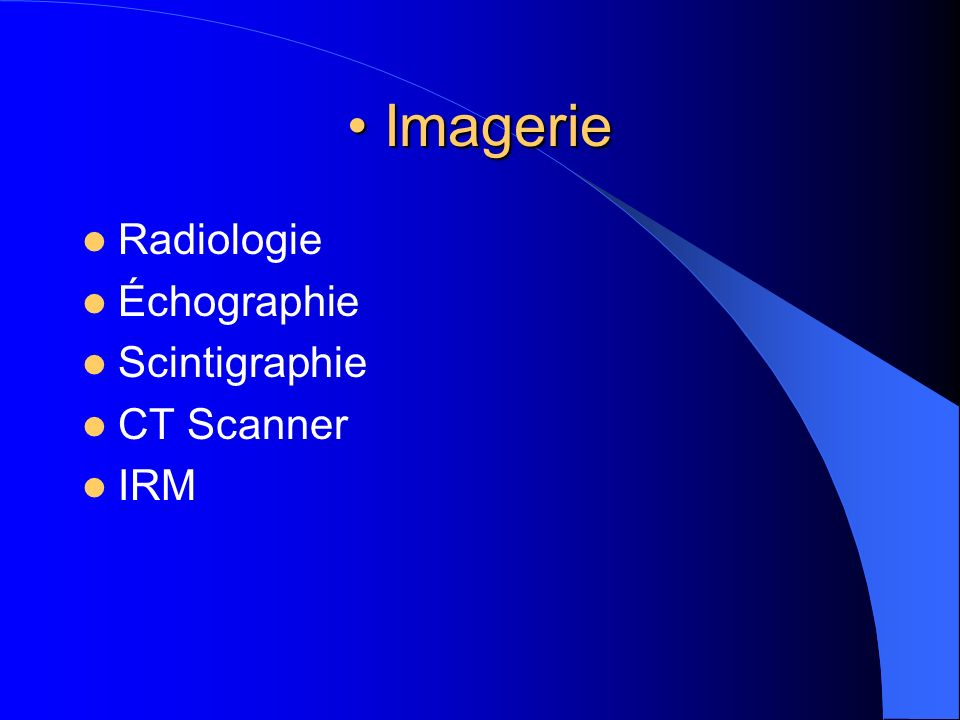 Imagerie Radiologie Échographie Scintigraphie CT Scanner IRM