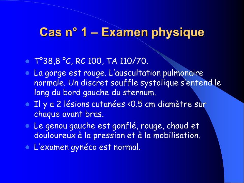 Cas n° 1 – Examen physique