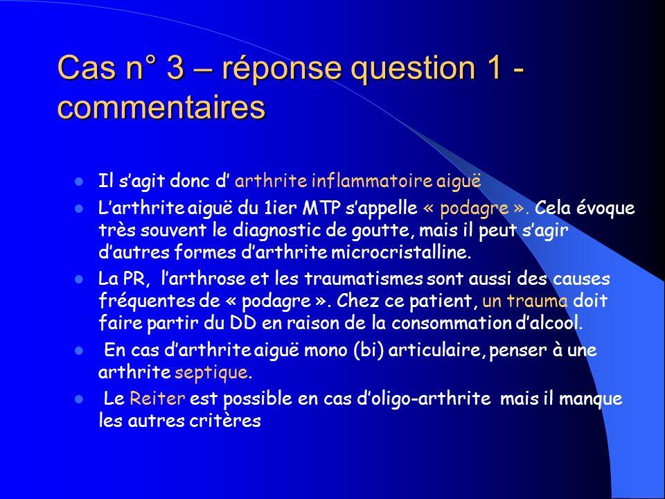 Cas n° 3 – réponse question 1 - commentaires