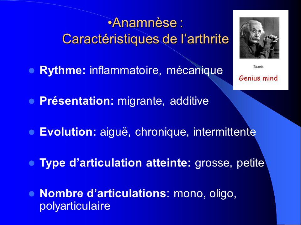 Anamnèse : Caractéristiques de l'arthrite