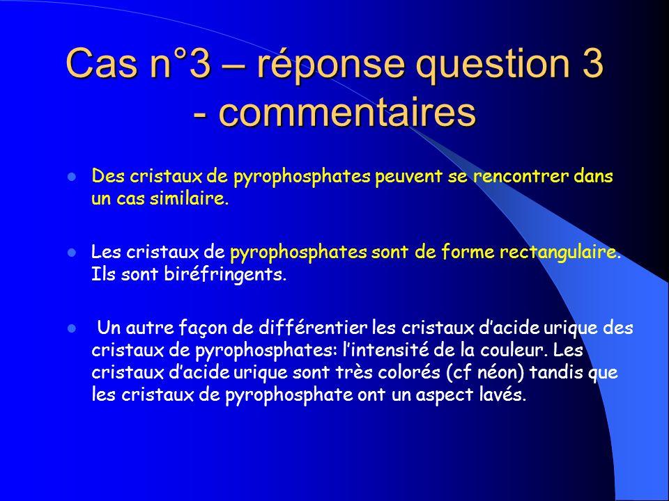 Cas n°3 – réponse question 3 - commentaires