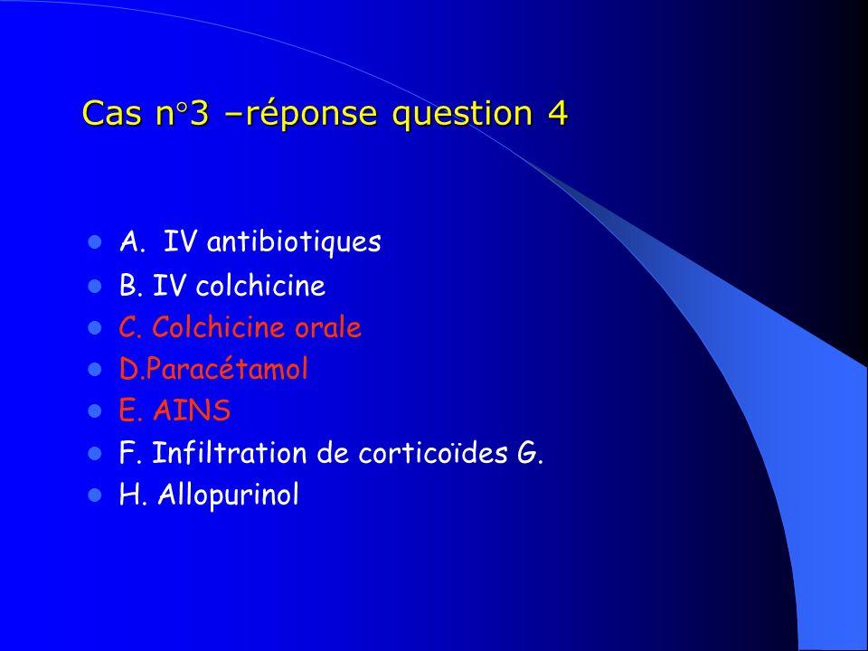 Cas n°3 –réponse question 4