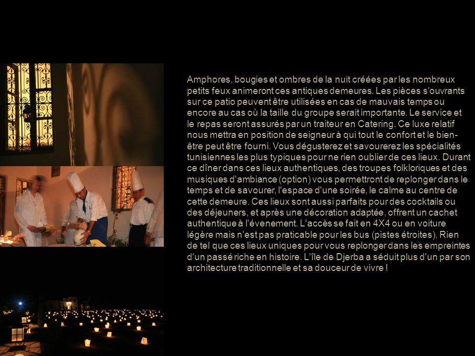 Amphores, bougies et ombres de la nuit créées par les nombreux petits feux animeront ces antiques demeures.