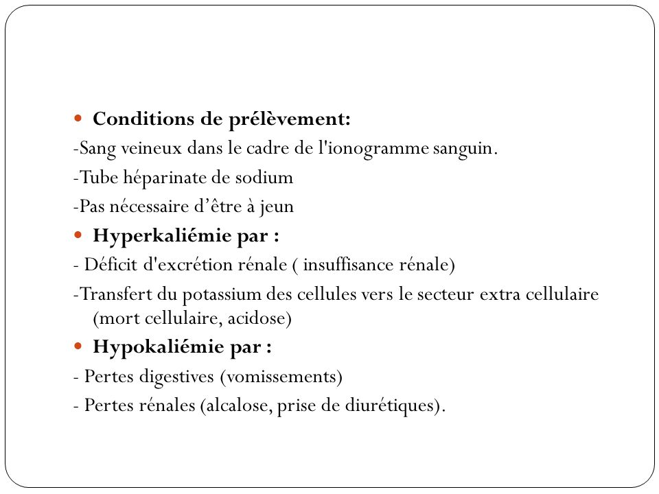 Conditions de prélèvement: