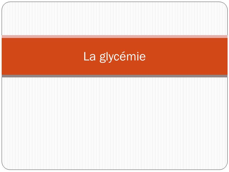 La glycémie