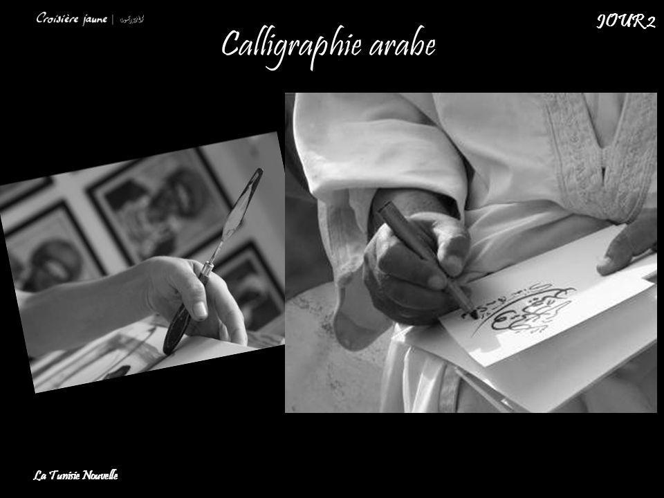 JOUR 2 Calligraphie arabe La Tunisie Nouvelle