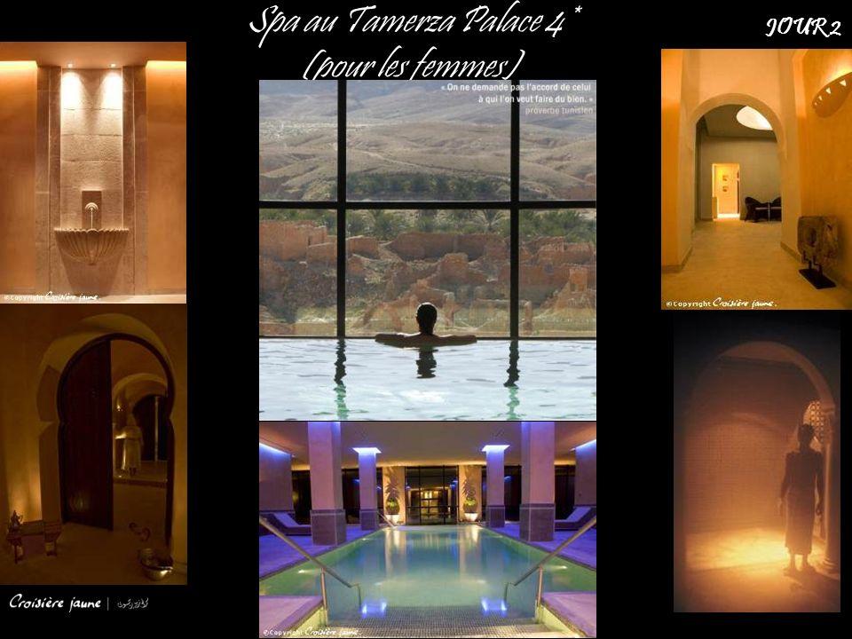 Spa au Tamerza Palace 4* (pour les femmes)