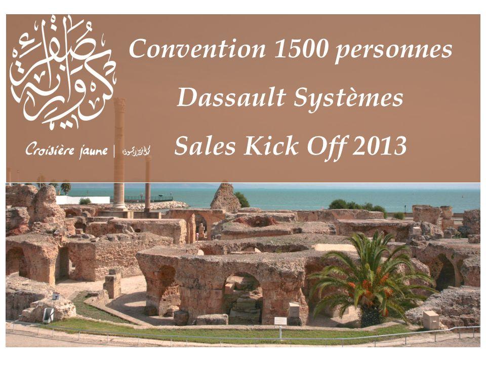Convention 1500 personnes Dassault Systèmes Sales Kick Off 2013