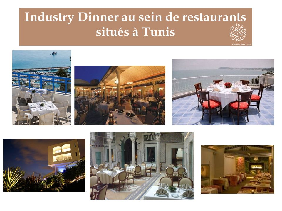 Industry Dinner au sein de restaurants situés à Tunis