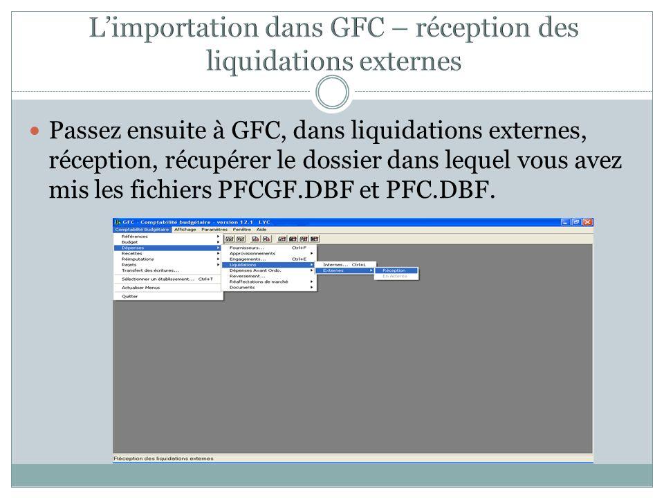 L'importation dans GFC – réception des liquidations externes