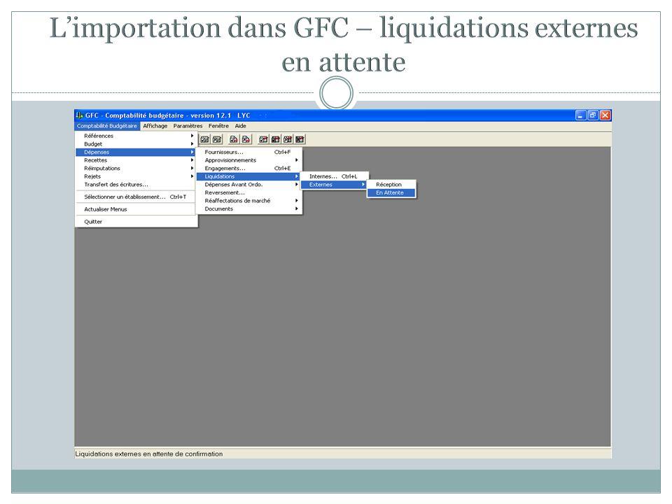 L'importation dans GFC – liquidations externes en attente