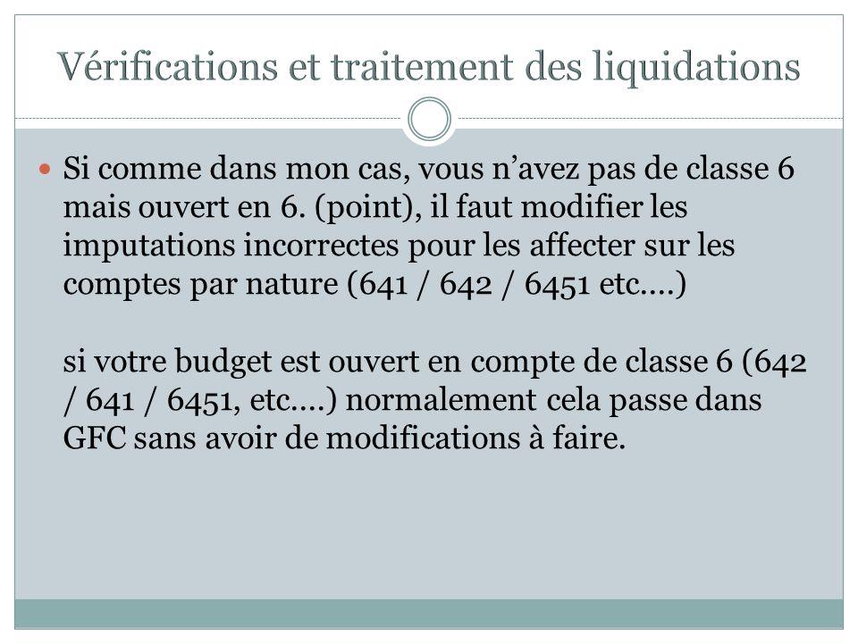 Vérifications et traitement des liquidations