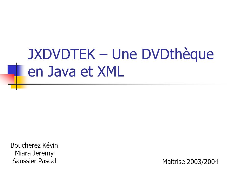 JXDVDTEK – Une DVDthèque en Java et XML