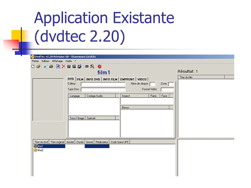 Application Existante (dvdtec 2.20)