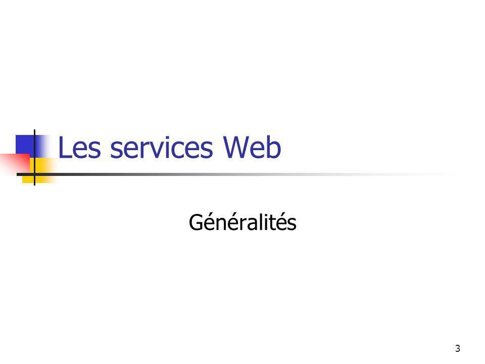 Les services Web Généralités
