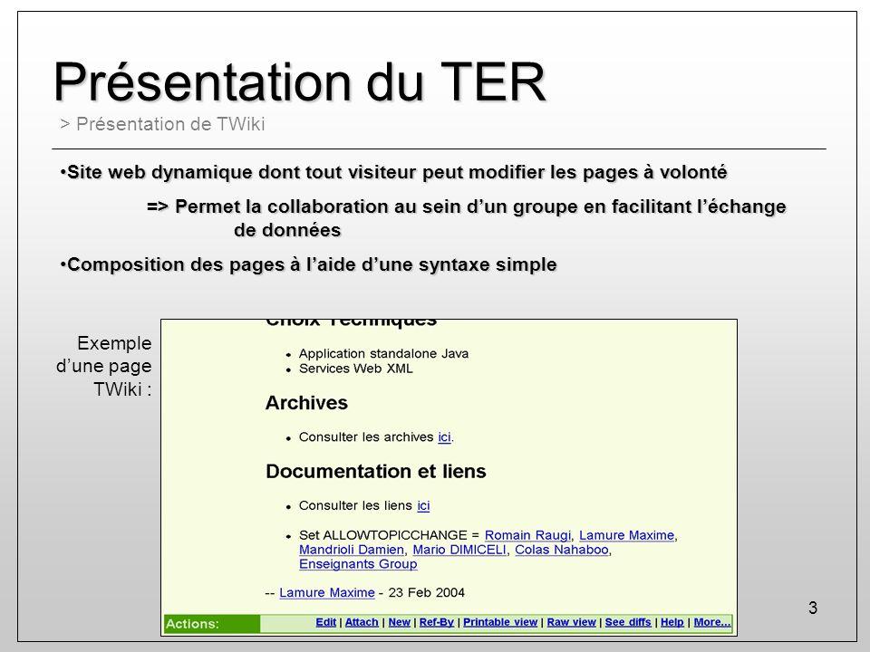 Présentation du TER > Présentation de TWiki