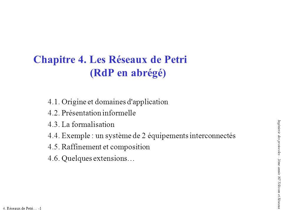 Chapitre 4. Les Réseaux de Petri (RdP en abrégé)