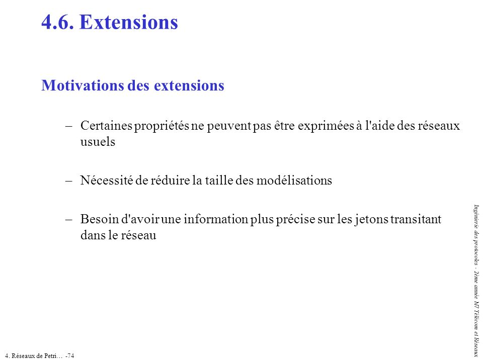 4.6. Extensions Motivations des extensions