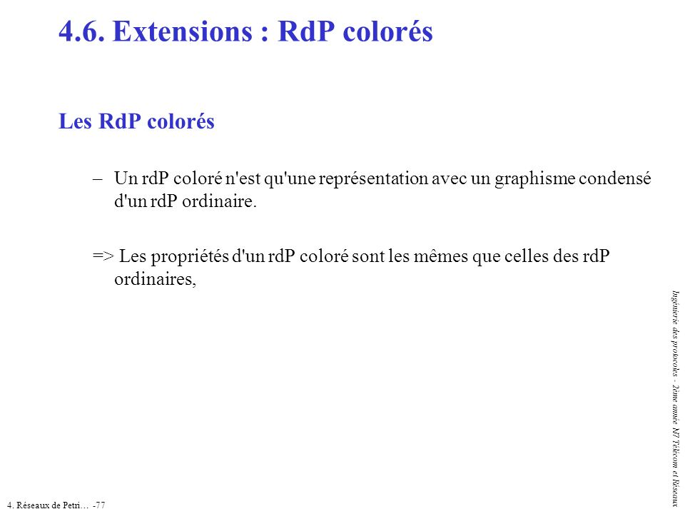 4.6. Extensions : RdP colorés