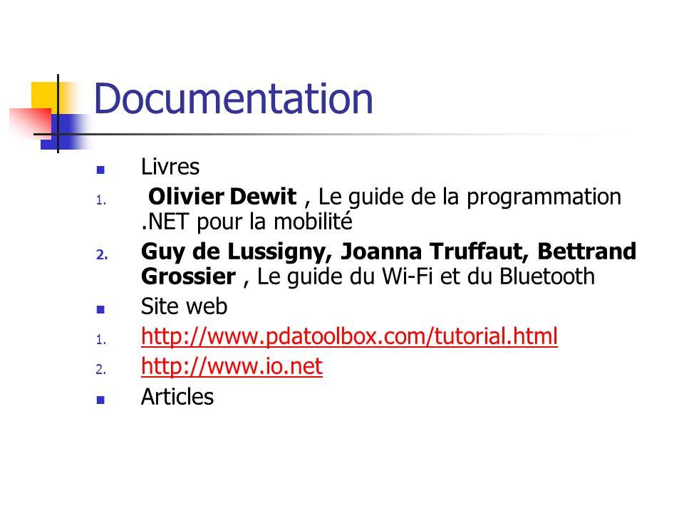 Documentation Livres. Olivier Dewit , Le guide de la programmation .NET pour la mobilité.