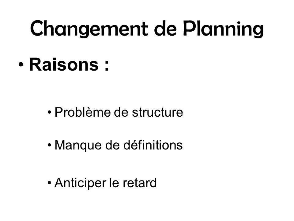 Changement de Planning