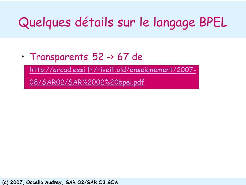 Quelques détails sur le langage BPEL