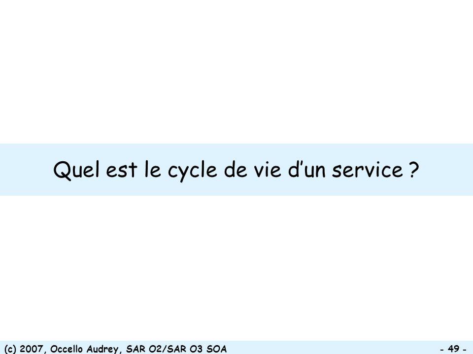 Quel est le cycle de vie d'un service