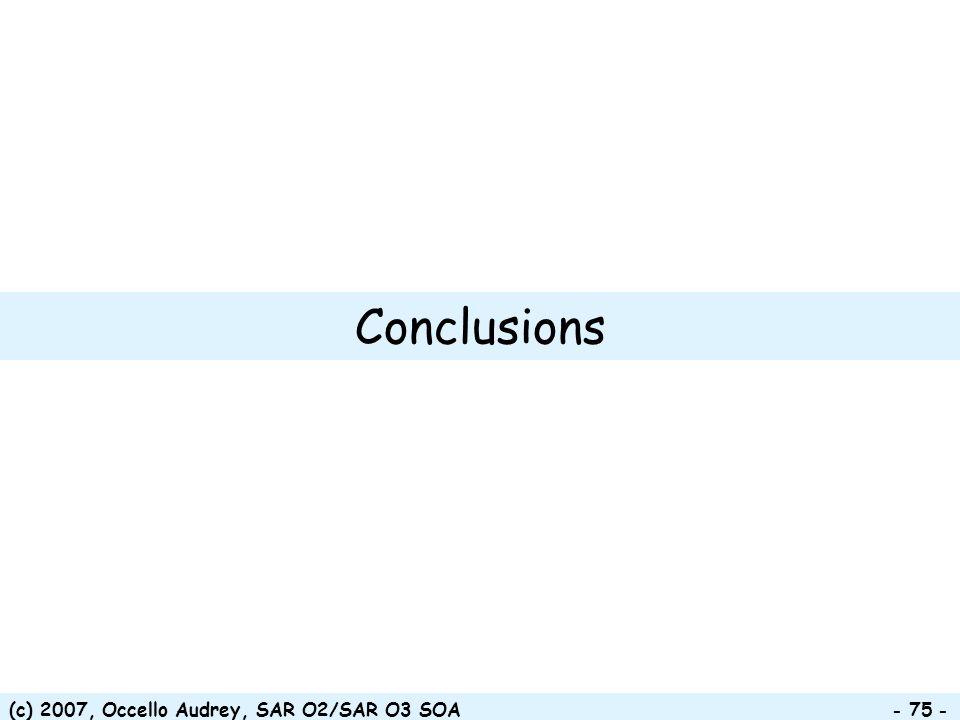 Conclusions (c) 2007, Occello Audrey, SAR O2/SAR O3 SOA