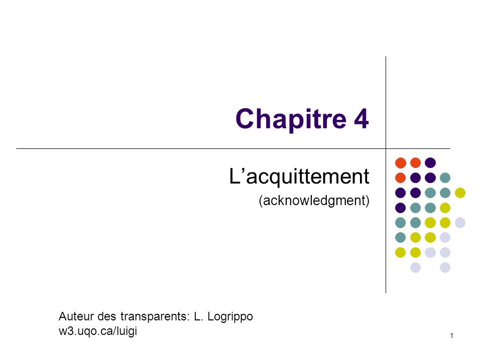L'acquittement (acknowledgment)