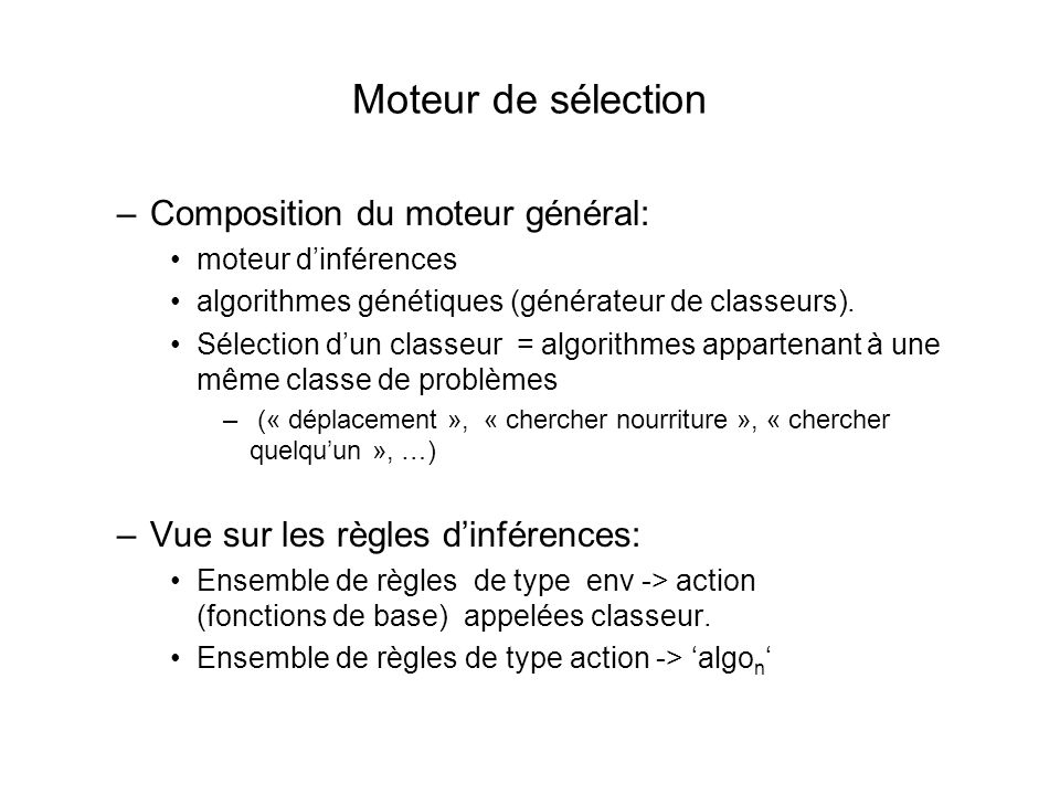 Moteur de sélection Composition du moteur général: