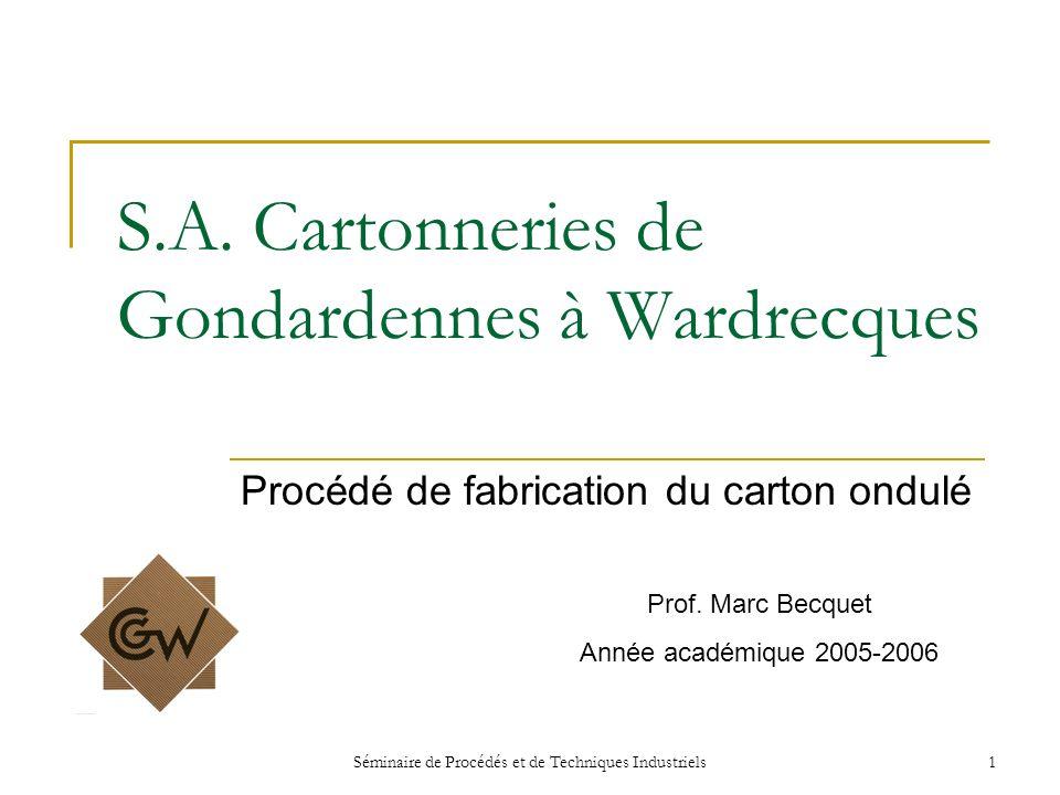 S.A. Cartonneries de Gondardennes à Wardrecques