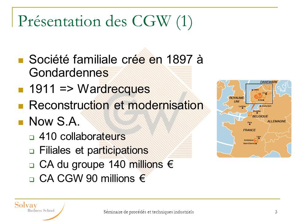 Présentation des CGW (1)