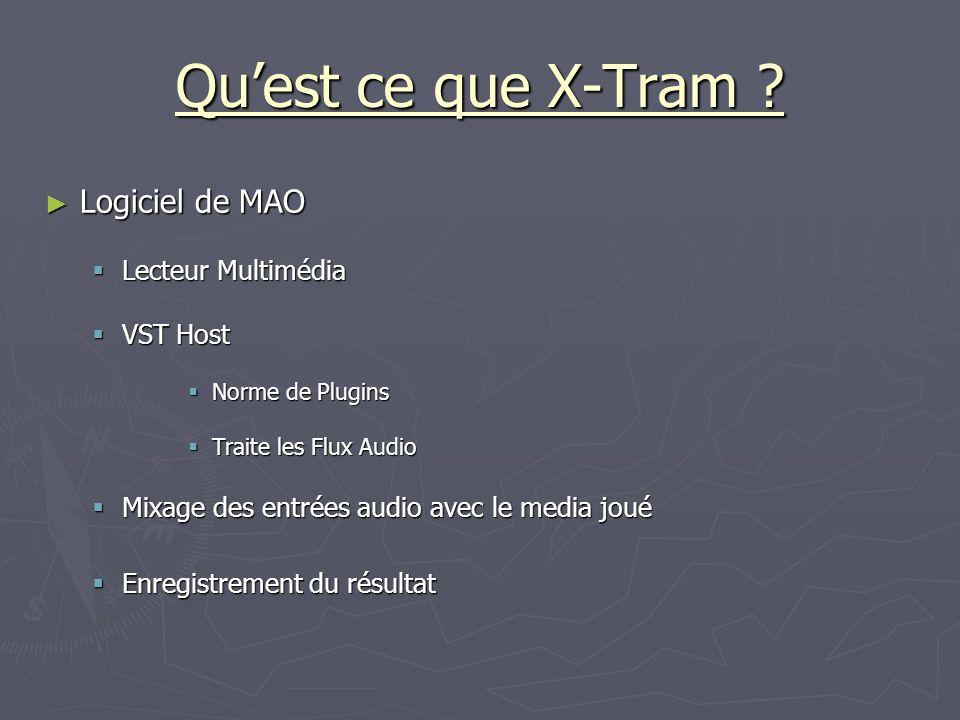 Qu'est ce que X-Tram Logiciel de MAO Lecteur Multimédia VST Host