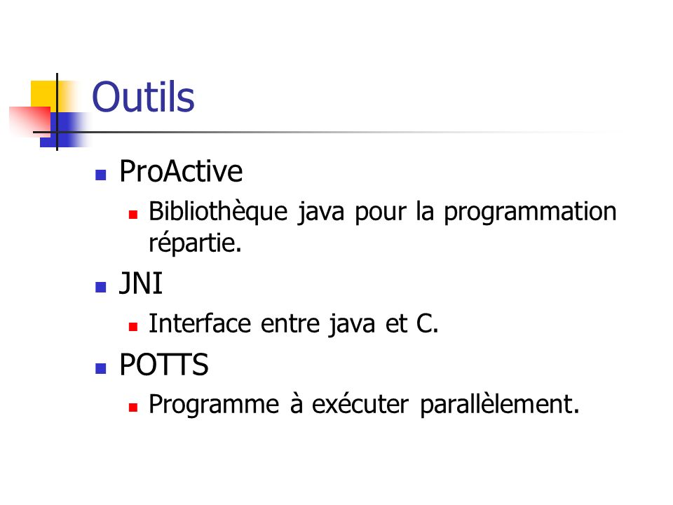 Outils ProActive JNI POTTS