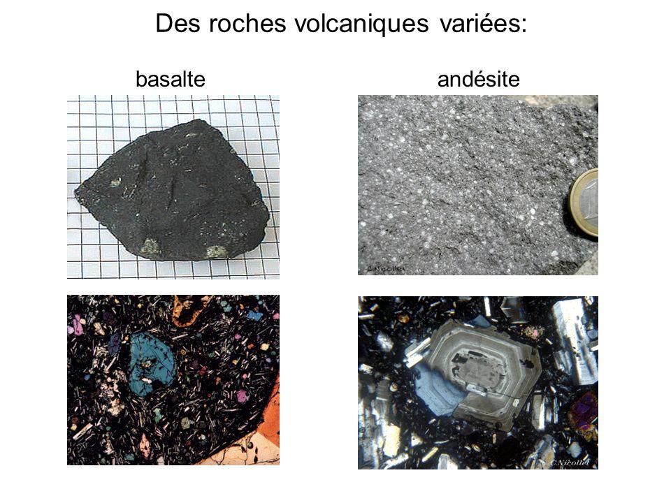 Des roches volcaniques variées: