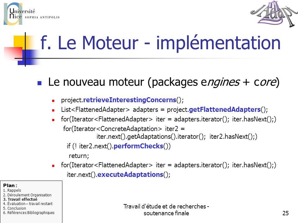 f. Le Moteur - implémentation