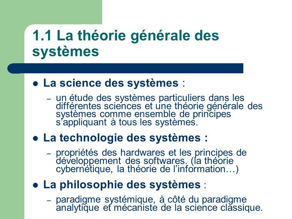 1.1 La théorie générale des systèmes