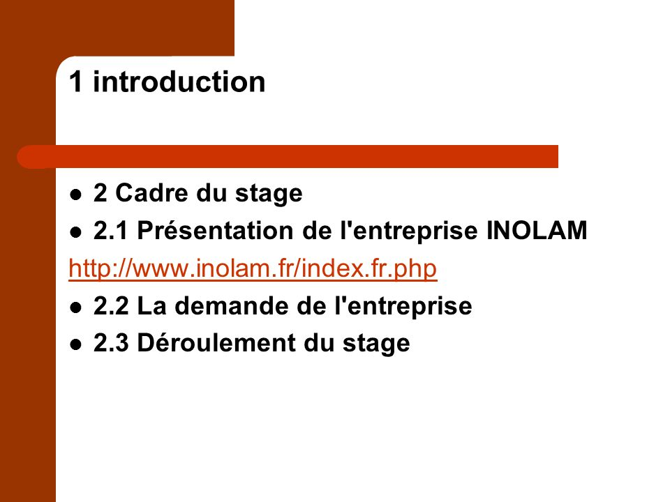 1 introduction 2 Cadre du stage