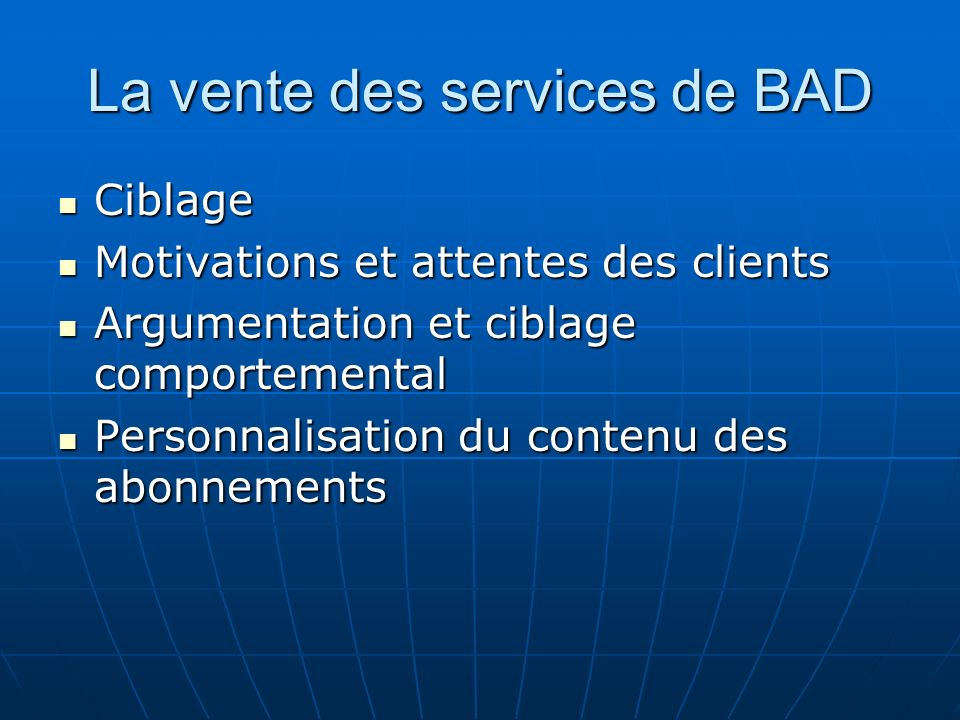 La vente des services de BAD