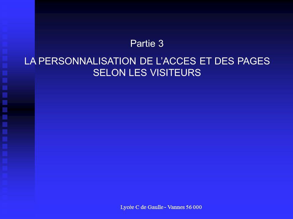 LA PERSONNALISATION DE L'ACCES ET DES PAGES SELON LES VISITEURS