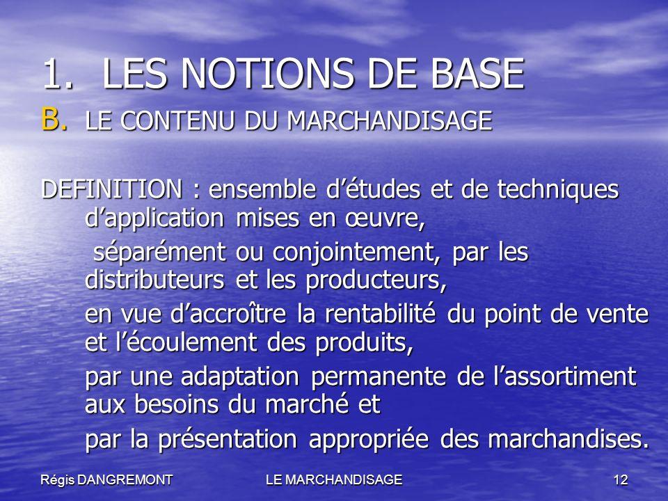 LES NOTIONS DE BASE LE CONTENU DU MARCHANDISAGE